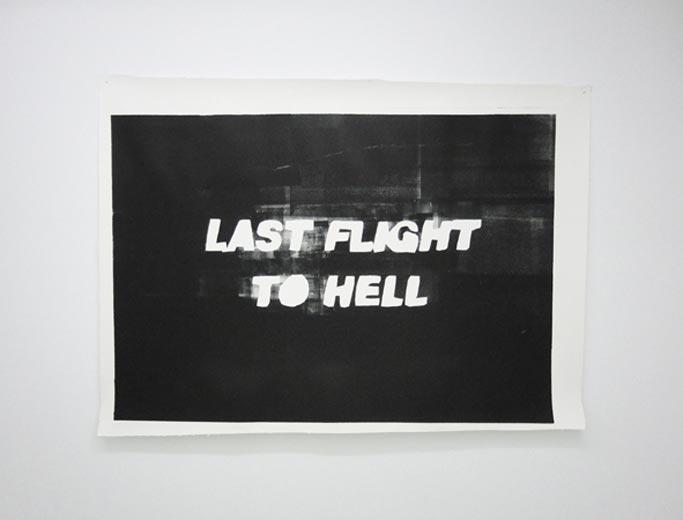 Last Flight to Hell, 2011, Paper stencil print, ed