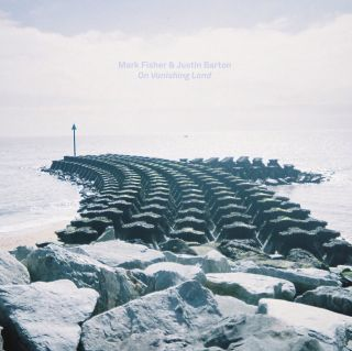 Album cover of On Vanishing Land (2013) by Mark Fisher and Justin Barton